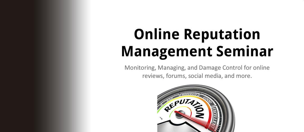 Online Reputation Management Seminar